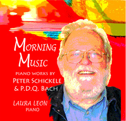cover of MORNING MUSIC: Piano Works by Peter Schickele and P.D.Q. Bach