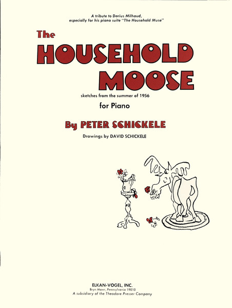 Peter Schickele039s The Household Moose New video with the composer and premiere recording