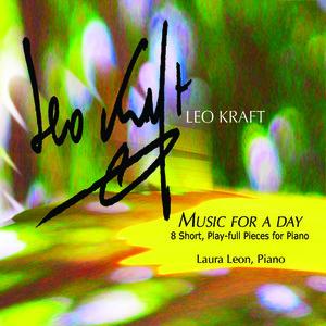 LeoKraft039sMusicforaDay8ShortPlayfullPiecesforPianopremiererecording